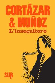 SUR41_CortazarMunoz_Linseguitore_cover-1