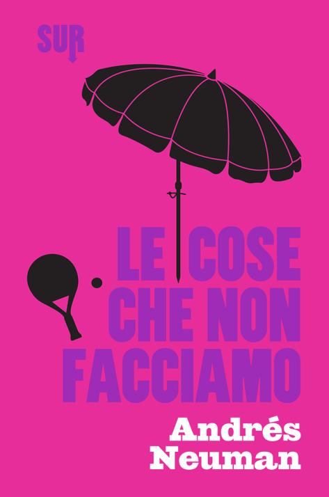 SUR44_Neuman_Lecosechenonfacciamo_cover