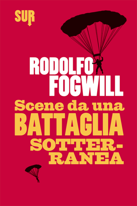 sur3_fogwill_scenedaunabattagliasotterranea_cover